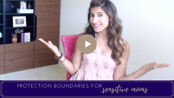 SETTING BOUNDARIES (FOR SENSITIVE MOMS)