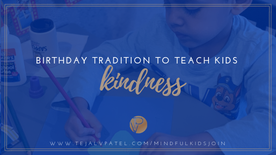 BIRTHDAY TRADITION TO TEACH KIDS KINDNESS