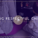 2 STEPS TO RAISING RESPECTFUL CHILDREN